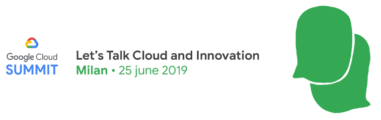 Google Cloud Summit_25 giugno 2019_Milano