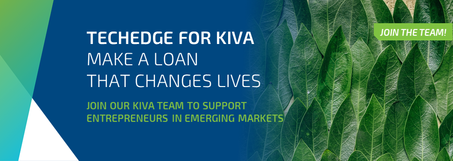 Techedge for Kiva: Make a Loan that Changes Lives